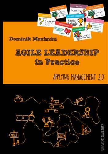 Agile Leadership in Practice - Applying Management 3.0